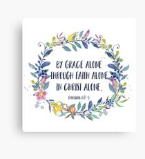 By Grace Alone - Christian Quote Canvas Print