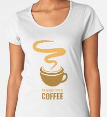 Distress - My Blood Type is Coffee Women's Premium T-Shirt