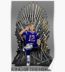 Tom Brady Shirt, King Of The North Poster