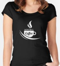 My Blood Type Is Coffee Women's Fitted Scoop T-Shirt