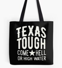 TEXAS TOUGH Tote Bag