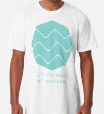 Let Polygons Be Polygons Long T-Shirt