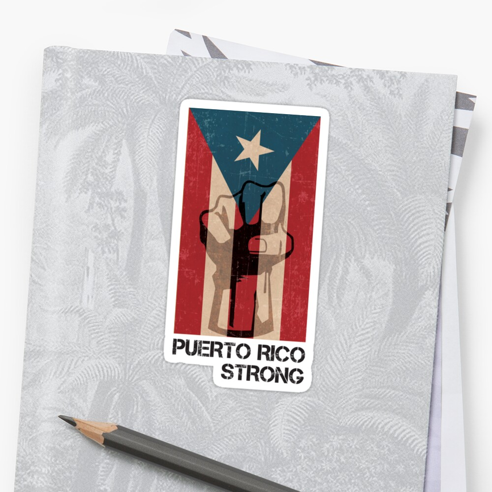 Distressed puerto rico strong with fist stickers by distressed puerto rico strong with fist by albertellenich biocorpaavc Images