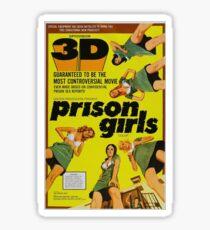 Prison Girls - B-movie Poster Sticker