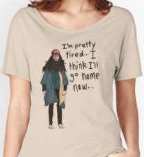 I Think I'll Go Home Now... Women's Relaxed Fit T-Shirt