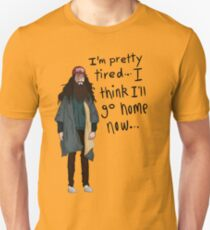 I Think I'll Go Home Now... Unisex T-Shirt