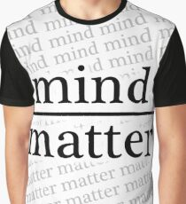 Mind over Matter - WHITE Graphic T-Shirt