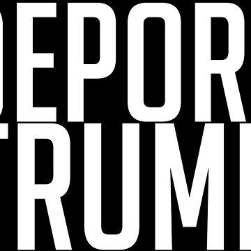 Deport Trump by PrendorianCrab