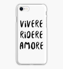 Vivere, Ridere, Amore iPhone Case/Skin