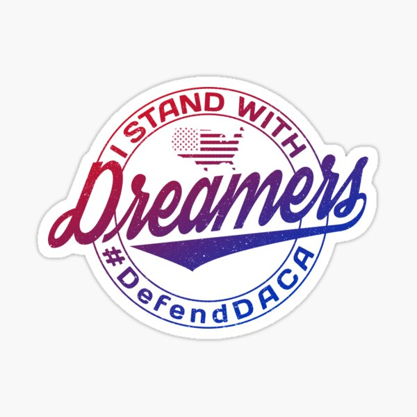 I Stand With Dreamers Sticker