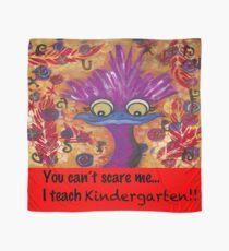 kindergarten teachers Scarf