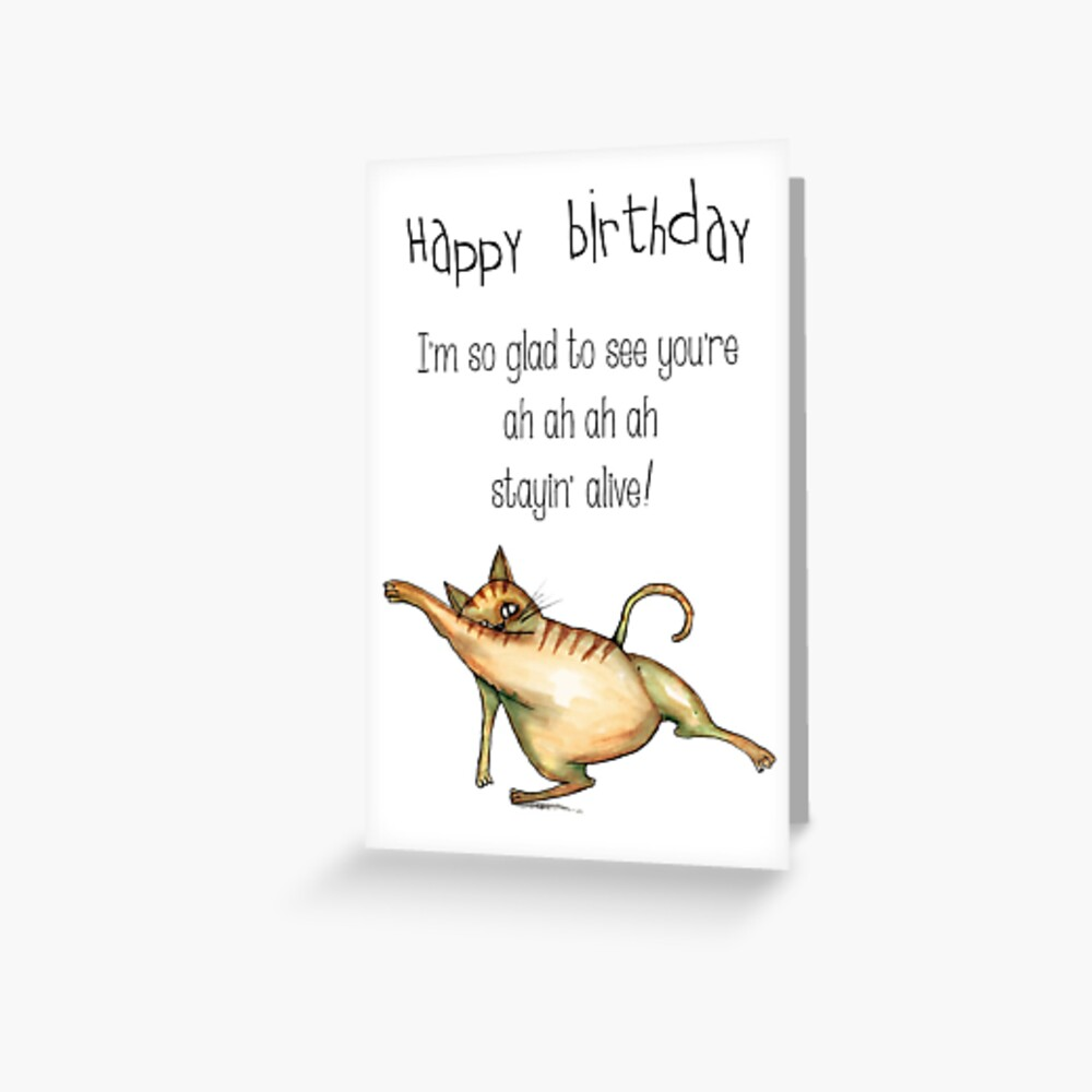 You're alive birthday card Greeting Card