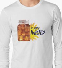 Be a little Twisted Long Sleeve T-Shirt