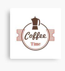 Coffee Time Slogan Canvas Print
