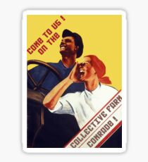 Come to us! On the collective farm, comrade! 1931 Communist Propaganda Poster Sticker