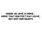 Where We Love is Home by katiebug209