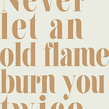 old flame quote by descenly