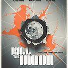 Kill the Moon by Stuart Manning