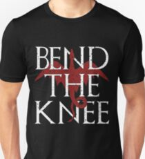 You Best Bend The Knee T-Shirt - Mother of Dragons T-shirt T-Shirt