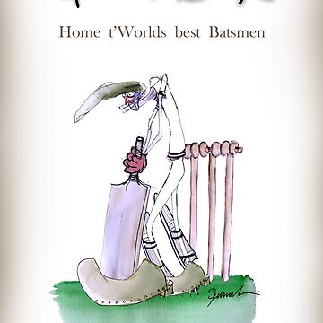 Fun Yorkshire Cricket 'home t' world's best batsmen' by tonyfernandes1