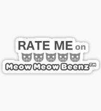 Rate me on Meow Meow Beenz Sticker