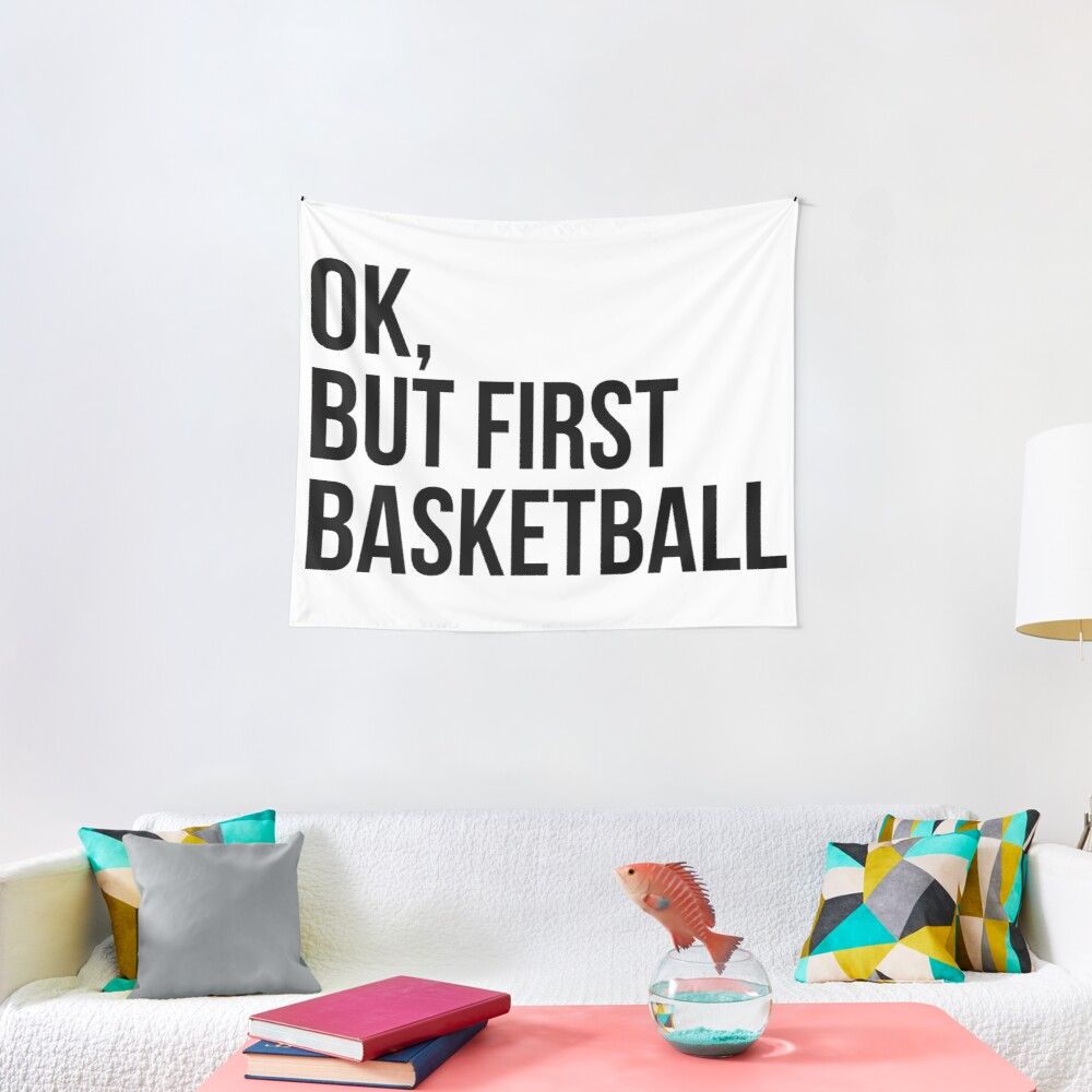 BUT FIRST BASKETBALL Tapestry