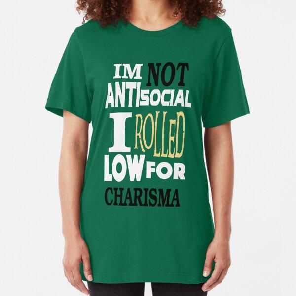 NOT Antisocial Low Charisma Slim Fit T-Shirt