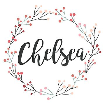 Chelsea | First Name in Pink Wreath by koovox