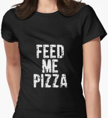 Feed Me Pizza for Pizza Eater T-Shirts & Hoodies T-Shirt