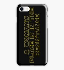 A woman's place is in the resistance iPhone Case/Skin