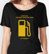 I Survived the Great Texas Gas Panic of Thursday Women's Relaxed Fit T-Shirt