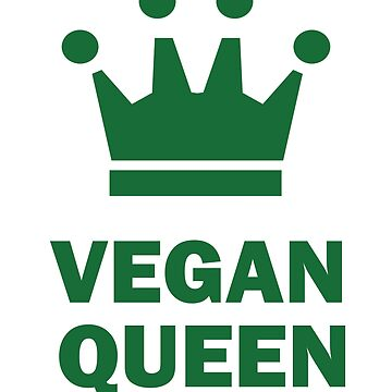 Vegan Vegetarian Funny Design Womens - Vegan Queen by kudostees