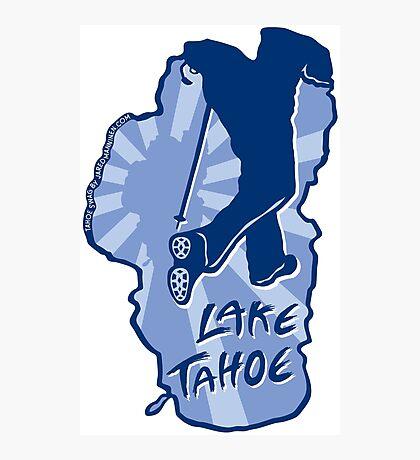Hike Lake Tahoe Photographic Print