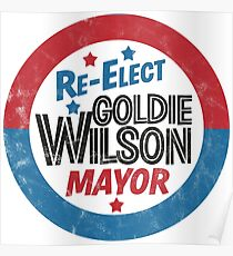Re-Elect Mayor Goldie Wilson (distressed) Back to the Future Poster