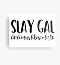 Buffy - Slay Gal Metal Print