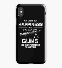 You can't buy happiness with gun funny T-shirt iPhone Case/Skin