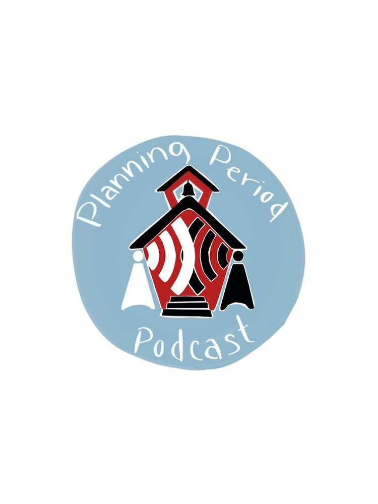 Planning Period Podcast by BradShreffler