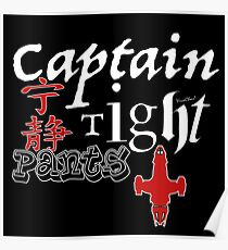 Captain Tight Pants Poster