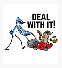 Deal With it!  Photographic Print