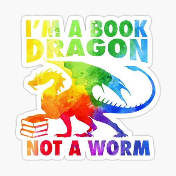I'm a Book Dragon in Rainbow Acrylic Color Splatter Sticker