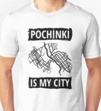 Pochinki is my city Unisex T-Shirt