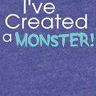 I've Created a Monster - Aqua Adult v1 by Jessica Cushen