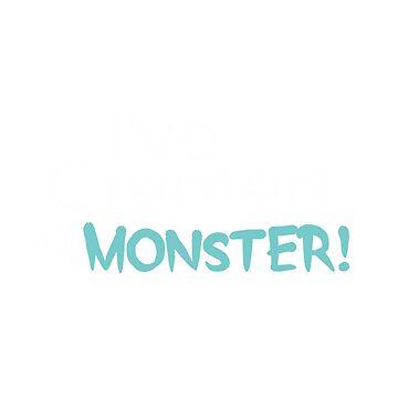 I've Created a Monster - Aqua Adult v1 by hawklawson