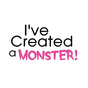 I've Created a Monster - Pink Adult v2 by hawklawson