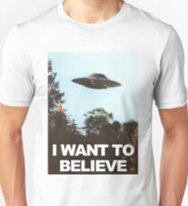 i want to believe!! wooo T-Shirt