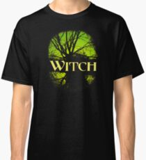 Good Witch or Bad Witch? Classic T-Shirt