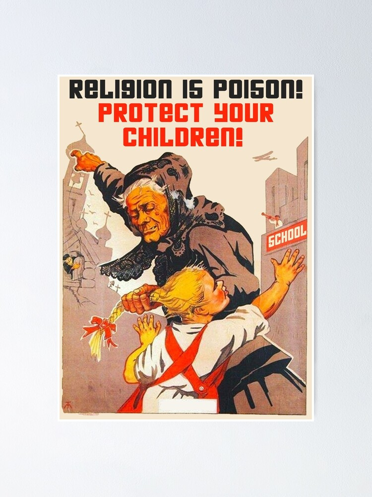 """Alternate view of """"Religion is poison! Protect your children!"""" Translated USSR 1930s Anti-religious propaganda Art Poster"""