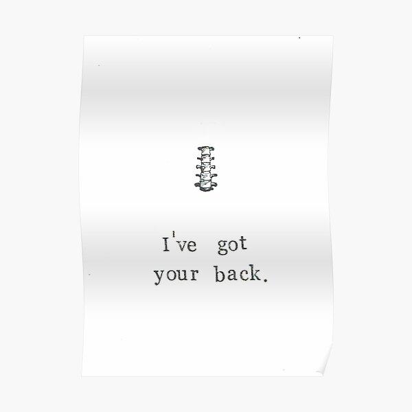 I've Got Your Back Poster