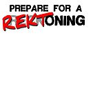 Prepare for a REKToning by Bebsey