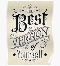 Best Version Of Yourself Posters Redbubble
